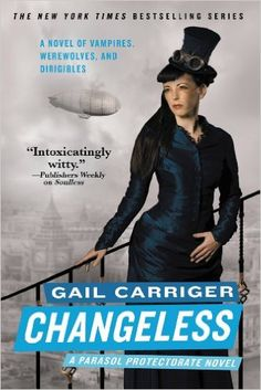 Changeless by Gail Carriger (The Parasol Protectorate #2) - 4 Stars
