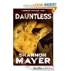 Dauntless (A Zombie-ish Apocalypse, Book 3) by Shannon Mayer