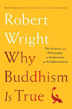 Why Buddhism is True: The Science and Philosophy of Medit... https://www.amazon.com/dp/1439195455/ref=cm_sw_r_pi_dp_x_s91OzbRHJDHBJ