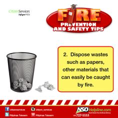 Fire Prevention Safety Tips 2: Dispose wastes such as papers, other materials…