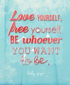 created by Shawna Sullivan #lady gaga #quotes #inspiration