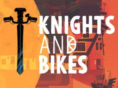 Knights and Bikes project video thumbnail