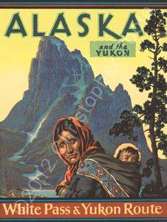 Alaska Yukon Travel Tourism Poster Art  Been there. Very beautiful.