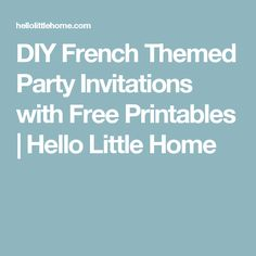 DIY French Themed Party Invitations Passport Invitation WriteIn - Write a birthday invitation in french