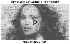 Newspaper Art Action turns your photos into an abstract composition of letters, pieces of newspapers and geometric shapes. Save hours of work with Newspaper Art action. .    Watch detailed v...