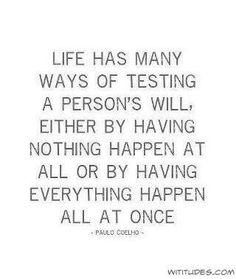 Paulo Cohelo Quotes . Life