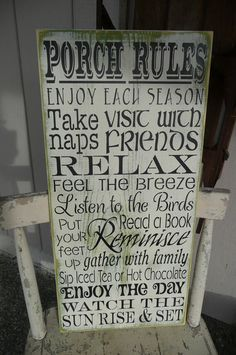 Yet another cute Porch Rules. Making one!