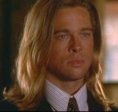 Brad Pitt - In my most favourite movie of all time ... Legends of the Fall ...