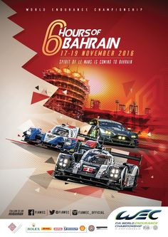 The FIA World Endurance Championship Series 6 Hours of Bahrain, from Bahrain International Circuit Ad Design, Flyer Design, Sport Design, Graphic Design, Car Posters, Event Posters, Racing Events, Sports Graphics, Ads Creative