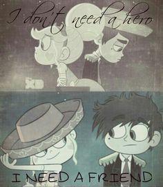 I don't need a hero i need a Friend