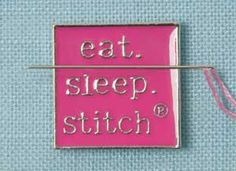EAT SLEEP STITCH NEEDLE MINDER