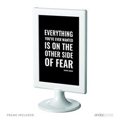 Andaz Press Motivational Framed Desk Art, Everything you've ever wanted is on the other side of fear, 4x6-inch Inspirational Success Quotes Office Home Wall Art Gift Print, 1-Pack, Includes Frame Andaz Press http://www.amazon.com/dp/B019JWM9KS/ref=cm_sw_r_pi_dp_Z-qDwb1S4PXD1