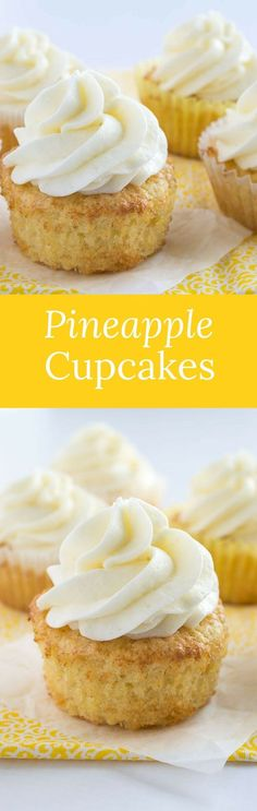 These pineapple cupcakes are moist, buttery, and loaded with crushed pineapple. They are paired perfectly with coconut buttercream! #cupcakes #pineapple