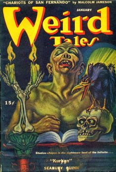 I promised six weeks ago to write about witches. Finally, here they are.     I count eleven covers of Weird Tales  showing witches, wizards...