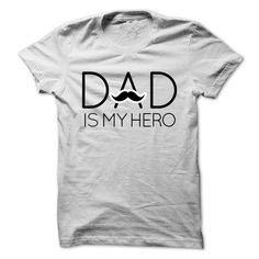 cool Dad is My Hero T-Shirt 2015 Check more at http://myteemoon.com/dad-is-my-hero-t-shirt-2015-2/