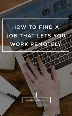 How to find a job that let's you work remotely.