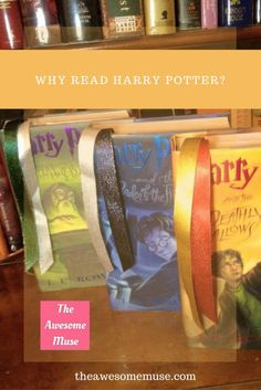 Why Read Harry Potter? | photo by Jennifer Quisenberry