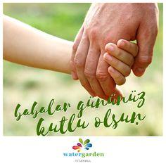 #BabalarGünü Kutlu Olsun!  #watergardenistanbul #watergarden #istanbul #ataşehir #baba #keyif   #watergardenist