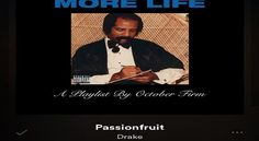 Image result for drake passionfruit album cover.   Love this  song, Passionfruit but can't find a version to pin that is actually his on youtube. Great song to listen when driving.