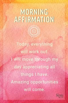 Positive quotes motivation daily affirmations new good morning start the day with this morning affirmation in - Sesempatmu Saja Affirmations Positives, Positive Self Affirmations, Miracle Morning Affirmations, Affirmations For Women, Positive Thoughts, Positive Vibes, Positive Quotes, Positive Outlook, Good Morning Quotes For Him