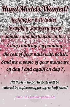 Looking for 5-10 ladies to participate in the 7 day challenge. I'll send you a Jamberry nail wrap sample that you will apply as an accent nail, and then apply nail polish to the rest of your nails. Send me a photo of your manicure on day 1, and again on day 2. All those who participate and complete the 7 day challenge will be entered in a giveaway for a free half sheet!! Let me know if you are interested <3 xoxjams@hotmail.com xox.jamberrynails.net