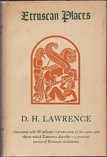 I'm trying to find a first edition, or first american edition:  Sketches of Etruscan Places and other Italian Essays, or Etruscan Places, is a collection of travel writings by D. H. Lawrence, first published posthumously in 1932.