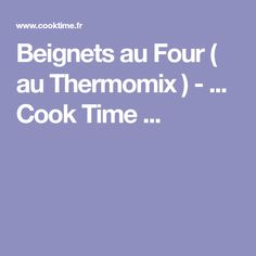 Beignets au Four ( au Thermomix ) - ... Cook Time ...