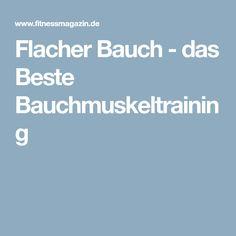 Flacher Bauch - das Beste Bauchmuskeltraining