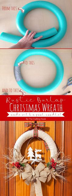 How to make a Rustic Burlap Christmas Wreath out of a pool noodle (diy christmas wreaths cheap) Christmas Wreaths To Make, Burlap Christmas, Noel Christmas, Diy Christmas Gifts, Christmas Projects, Winter Christmas, Christmas Decorations, Christmas Ornaments, Pool Noodle Christmas Wreath