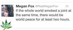 Megan Fox: If The Whole World…