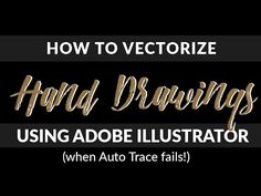 Learn how to take your hand drawing and create a vector illustration from it.
