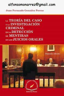 LIBROS EN DERECHO: TEORÍA DEL CASO INVESTIGACIÓN CRIMINAL DETECCIÓN D...