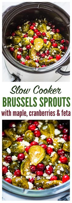 Slow Cooker Brussels Sprouts with Cranberries and Feta. Free up your oven! Easy crockpot recipe that's perfect for holiday parties, Thanksgiving, Christmas, or anytime you need an easy side. Recipe at (Crockpot Recipes) Slow Cooker Recipes, Crockpot Recipes, Cooking Recipes, Healthy Recipes, Vegetarian Recipes, Healthy Food, Healthy Eating, Slow Cooking, Thanksgiving Recipes