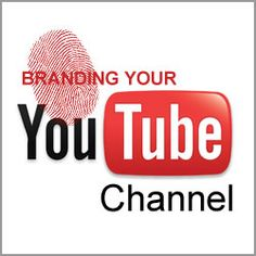Branding YouTube Channel: Small Business Guide