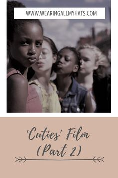 """Here is a mother's thoughts on the movie 'Cuties'. It has been accused of child pornography and #cancelnetflix has been trending after this film apparently """"sexualised"""" children. I've watched it and here are my opinions My Opinions, Netflix, Thoughts, Children, Movies, Movie Posters, Young Children, Boys, Films"""