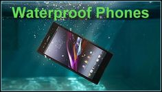 Waterproof Phones available right now with Prices