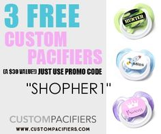 Does someone you know have a new baby?  Lol or maybe there are some clubkids who love pacifiers.  Anyway you can actually make your own customized pacifiers and right now you can create and order 3 for Free!!!  How's that for a cool gift?!  Just use the promo code  SHOPHER1 to get your customized pacifiers for Free!  Love it!! http://ifreesamples.com/cool-gift-custom-pacifiers/