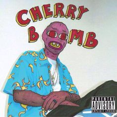 The newest CD from Tyler, The Creator.