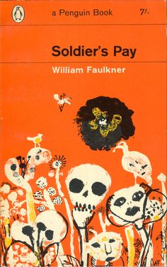 William Faulkner, Soldier's Pay. Penguin, 1964. Cover by André François.