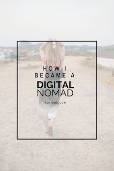 Quit my job to travel: how I became a digital nomad. My story of leaving London city life behind to become a digital nomad and travel full-time while working remotely.