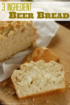 Three Ingredient Beer Bread | www.wineandglue.com | Beer Bread that could not be more simple!
