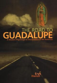 The Road to Guadalup