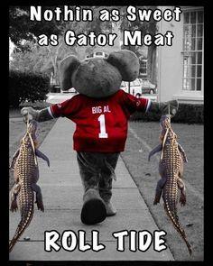 Roll Tide. #gators