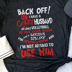 I Have A Crazy Husband Volleyball Lover Anger Issues Serious Dislike 157 Great volleyball t shirt/mug/bag gift for family, friends, volleyball players, volleyball lovers or any women, men, girls, boys you know who loves volleyball. - get yours by clicking the link in my profile bio. Camping 3, Women Camping, Camping Gifts, Crazy Wife, Crazy Dog, Bull Dog Ingles, Doberman Love, Belgian Shepherd, Shepherd Dogs