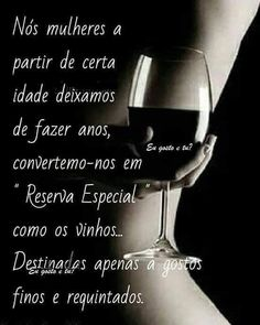 Isso me define! In Vino Veritas, Mo S, Love Poems, Powerful Women, Wines, Red Wine, Favorite Quotes, Insight, Alcoholic Drinks