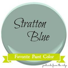 Postcards from the Ridge: Favorite Paint Color ~ Benjamin Moore Stratton Blue