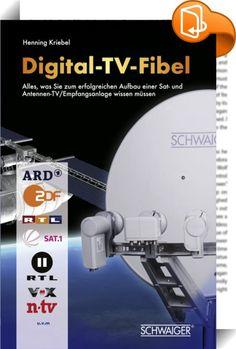 Digital TV Fibel    ::  Alles, was Sie zum erfolgreichen Aufbau einer Sat- und Antennen-TV-Empfangsanlage wissen müssen  Wenn Sie sich heute mit Digital-Empfang beschäftigen, ist HDTV das beherrschende Thema. Auch wenn es grundsätzlich drei klassische Wege für den Digitalempfang gibt (Antenne = DVB-T, Kabel = DVB- C, Satellit = DVB-S), ist derzeit nur der Sat-Empfang geeignet, um HDTV in entsprechender Vielfalt zu erleben.  Die Gründe hierfür sind vielfältig: DVB-T etwa verfügt heute n...