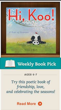 """Jon J. Muth and his delightful little panda bear, Koo, challenge readers to stretch their minds and imaginations with 26 beautiful haikus about the four seasons in, """"Hi, Koo!"""" #KidsBooks"""