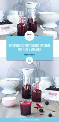 Make blackberry syrup yourself - 3 ingredients - Simply make blackberry syrup yourself with only 3 Easy Drink Recipes, Healthy Juice Recipes, Drinks Alcohol Recipes, Healthy Juices, Yummy Drinks, Healthy Drinks, Effen Cucumber Vodka, White Cranberry Juice, Simply Yummy