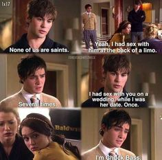 """""""I'm Chuck Bass"""" legit the best line in GG Gossip Girl Blair, Gossip Girl Chuck, Gossip Girls, Gossip Girl Scenes, Gossip Girl Funny, Estilo Gossip Girl, Gossip Girl Quotes, Gossip Girl Outfits, Baby Girl Quotes"""